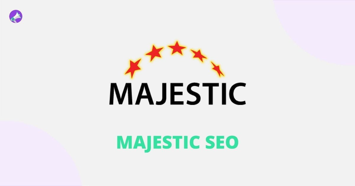MAJESTIC SEO - Best Backlink Checker Tools