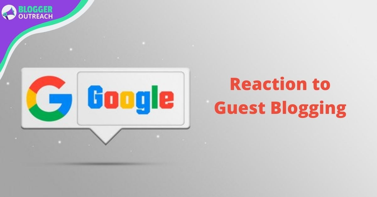 Google's Reaction to Guest Blogging