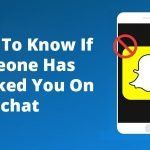 How to Know that someone has blocked you on Snapchat